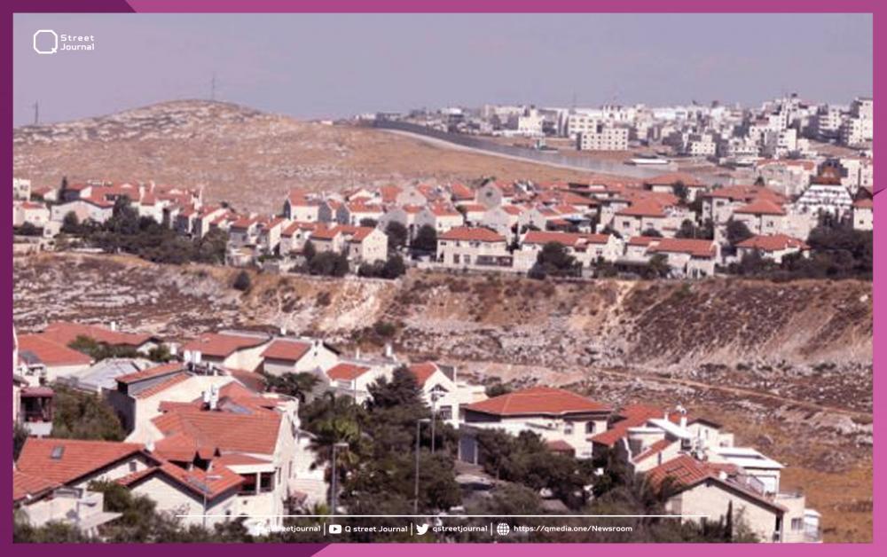 اتفاقات ومواجهات بين الاحتلال والفلسطينيين بشأن المستوطنات